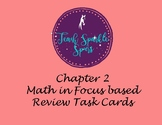 Math In Focus Grade 4-- Review Task Cards for Chapter 2
