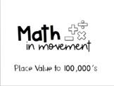 Math In Movement Bundle Place Value (Hundreds- Hundred Thousands)