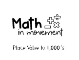 Math In Movement- Place Value to Thousands