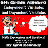 6th Grade Algebra Independent & Dependent Variables Unit