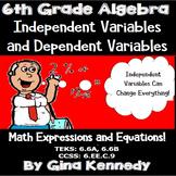 6th Grade Algebra Independent & Dependent Variables Unit