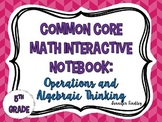 Math Interactive Notebook {Operations and Algebraic Thinking}
