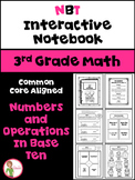 Math Interactive Notebook: 3rd Grade NBT Common Core