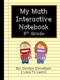 Math Interactive Notebook: 5th Grade Edition CCSS and SOL Aligned