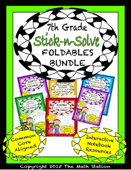 Math Interactive Notebook 7th Grade ALL YEAR FOLDABLE BUNDLE: Stick-n-Solves