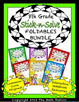 Math Interactive Notebook 8th Grade ALL YEAR FOLDABLE BUNDLE: Stick-n-Solves