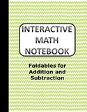 Math Interactive Notebook - Addition/Subtraction/Estimation TEKS ALIGNED