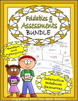 Math Interactive Notebook - Assessments & FOLDABLES Numbers & Pythagorus- 8th Gr