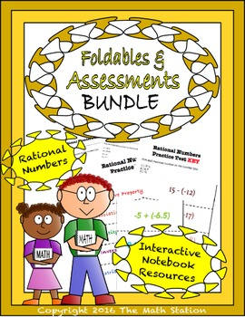 Math Interactive Notebook Assessments & FOLDABLES Rational Numbers 7th Gr