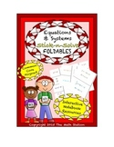 Math Interactive Notebook - Stick-N-Solve FOLDABLES Equations & Systems - 8th Gr
