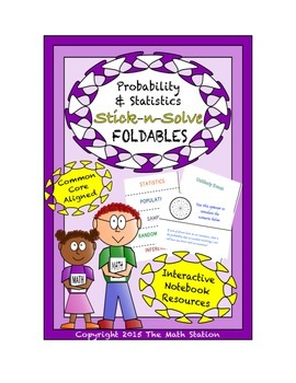 Math Interactive Notebook - Stick-N-Solve FOLDABLES Probab