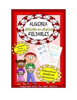 Math Interactive Notebook - Stick-n-Solve FOLDABLES Algebr