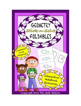 Math Interactive Notebook - Stick-n-Solve FOLDABLES Geomet