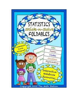 Math Interactive Notebook - Stick-n-Solve FOLDABLES Statistics - 6th Grade