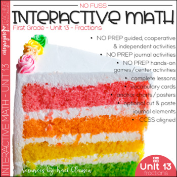 Math No Prep Interactive Notebook and MORE! 1st Grade Unit 13 - FRACTIONS