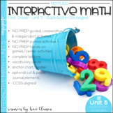 Math No Prep Interactive Notebook & MORE! 1st Gr. Unit 5 S