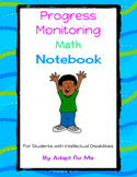 Progress Monitoring Math Notebook for Students with Intellectual Disabilities