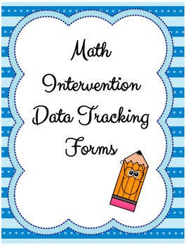 Math Intervention Data Tracking Forms