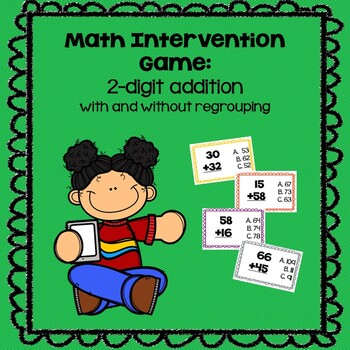 Math Intervention Game--2 Digit Addition with & without regrouping