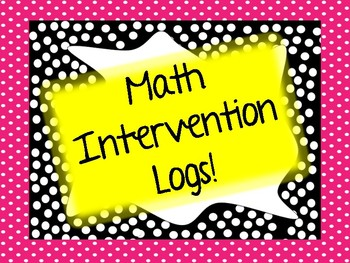 Math Intervention Logs ( IEP / RTI / 504 data collection!)