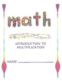 Math - Introduction to Multiplication