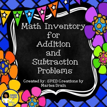 Math Inventory for Addition and Subtraction Problems