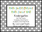 Math Investigations Focus Wall- Kindergarten