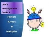 Math Investigations ~ Unit 1 Fourth Grade: Arrays, Factors