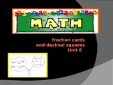 Math Investigations: Unit 6 ~ Fourth Grade FRACTION CARDS AND DECIMAL SQUARES