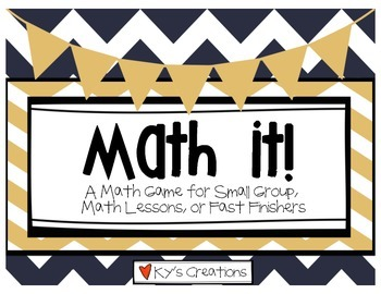 Math It! - A Math Game For Small Group, Math Lessons, or Fast Finishers