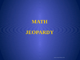 Math Jeopardy: Test Prep and Review