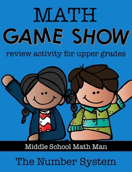 6th Grade Math Game Show Review Activity: The Number System