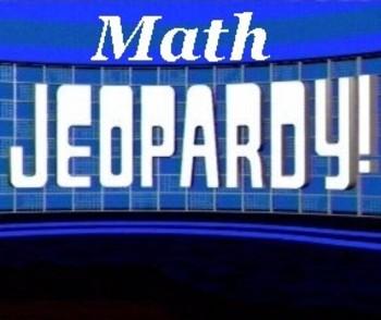 Math Jeopardy Board 3rd, 4th, 5th grade
