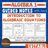 Introduction to Algebraic Equations - Guided Notes and INB Activities