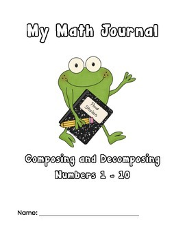 Math Journal Compose and Decompose Numbers 1 - 10 - CCSS Aligned
