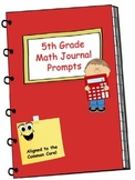 Math Journal - Fifth Grade Math Journal Prompts Aligned to Common Core