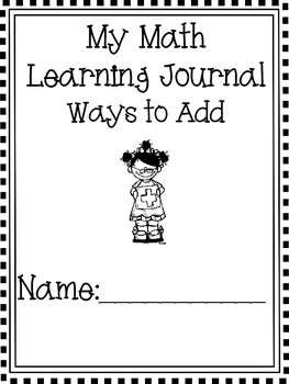 Math Journal Ways to Add Includes Practice with Multiple Strategies