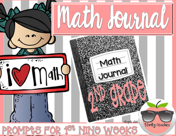Math Journal Prompts - 1st 9 weeks (2nd grade)