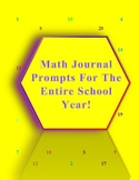 Math Journal Prompts For The Entire School Year