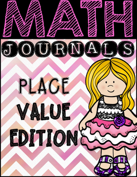 Math Journal Prompts:  Place Value Edition