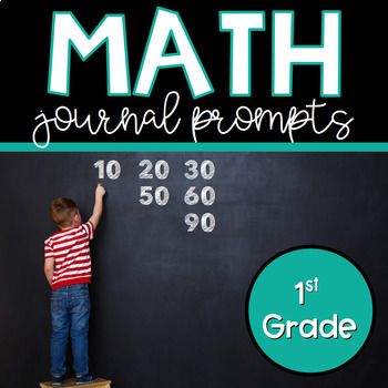 Math Journal Prompts for 1st Grade: 50 Common Core Aligned