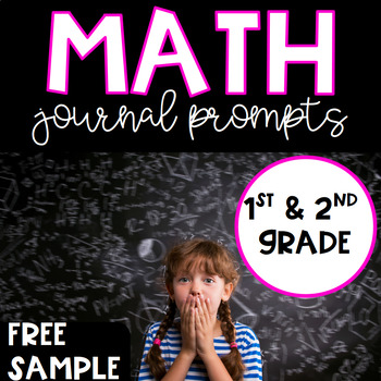 Math Journal Prompts for 1st and 2nd Grade FREE Sampler