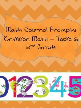 Math Journal Prompts for Envision Math - Topic 6
