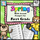 First Grade Math Journal Prompts:  Spring Version