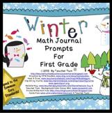 First Grade Math Journal Prompts:  Winter Version