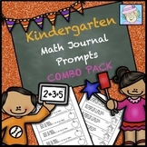 Kindergarten Math Journal Prompts BUNDLE for All Year!