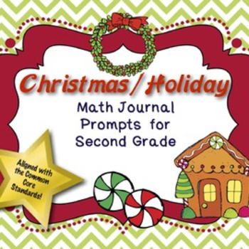 Math Journal Prompts for Second Grade:  Christmas / Holiday (Common Core Based)