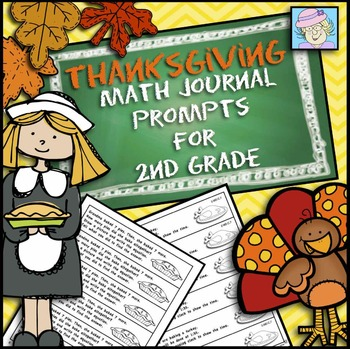 Math Journal Prompts for Second Grade:  Thanksgiving Version (Common Core Based)