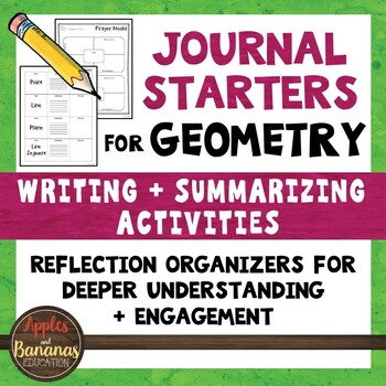 Geometry Math Journal Starters: Writing/Summarizing Graphic Organizers