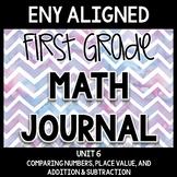 Math Journal Unit 6: Comparison, Place Value, and Addition